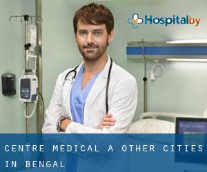 Centre médical à Other Cities in Bengal