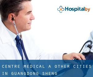Centre médical à Other Cities in Guangdong Sheng