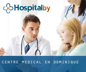 Centre médical en Dominique
