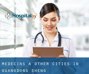 Médecins à Other Cities in Guangdong Sheng