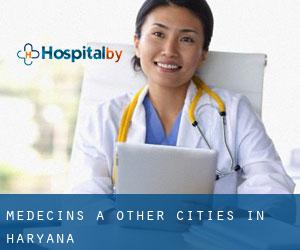 Médecins à Other Cities in Haryana