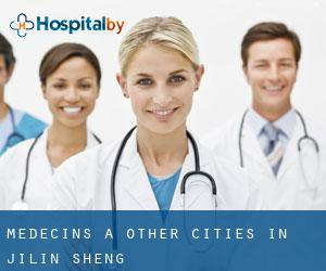 Médecins à Other Cities in Jilin Sheng