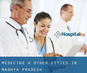 Médecins à Other Cities in Madhya Pradesh