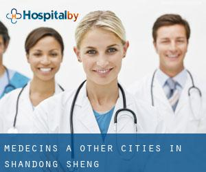 Médecins à Other Cities in Shandong Sheng