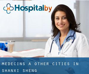 Médecins à Other Cities in Shanxi Sheng