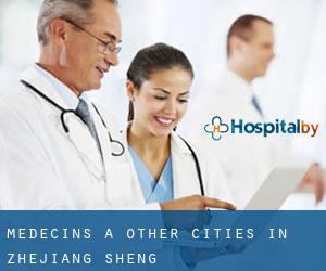 Médecins à Other Cities in Zhejiang Sheng