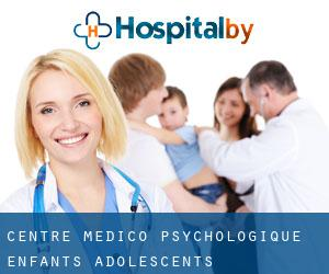 Centre médico-psychologique enfants-adolescents
