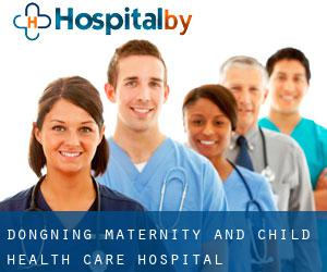 Dongning Maternity and Child Health Care Hospital
