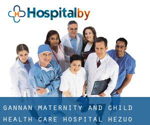 Gannan Maternity and Child Health Care Hospital (Hezuo)