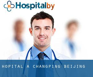 hôpital à Changping (Beijing)