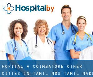 Hôpital à Coimbatore (Other Cities in Tamil Nādu, Tamil Nadu)