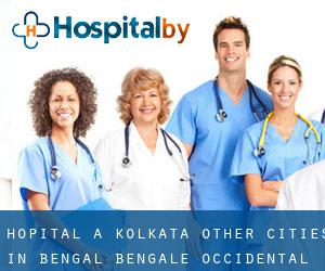 Hôpital à Kolkata (Other Cities in Bengal, Bengale-Occidental)
