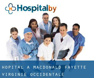 hôpital à Macdonald (Fayette, Virginie-Occidentale)