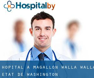 hôpital à Magallon (Walla Walla, État de Washington)