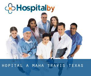 hôpital à Maha (Travis, Texas)
