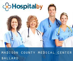 Madison County Medical Center (Ballard)