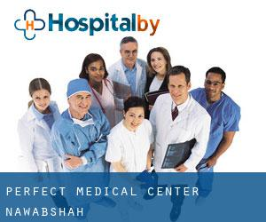 Perfect Medical Center (Nawabshah)