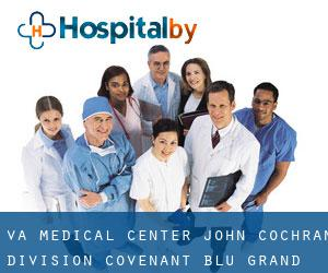 VA Medical Center: John Cochran Division Covenant Blu-Grand Center