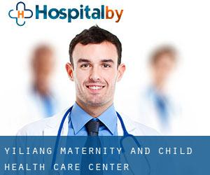 Yiliang Maternity and Child Health Care Center